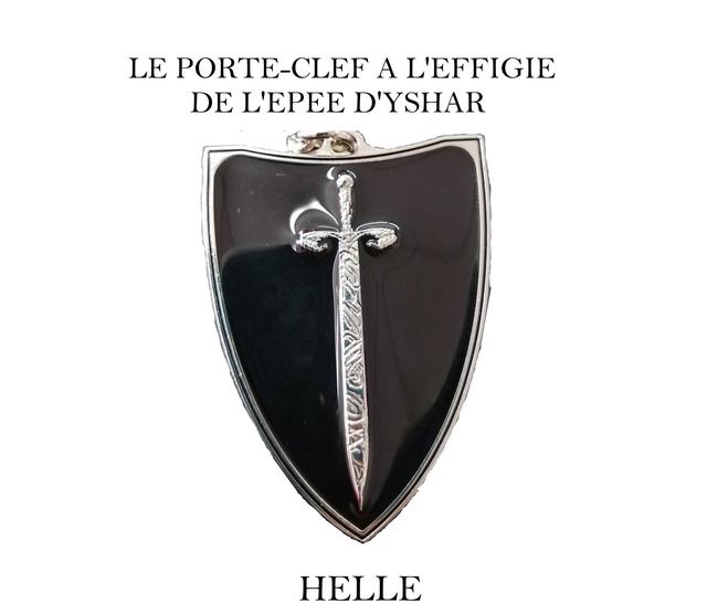 LE PORTE-CLEF A L'EFFIGIE DE L'EPEE D'YSHAR HELLE