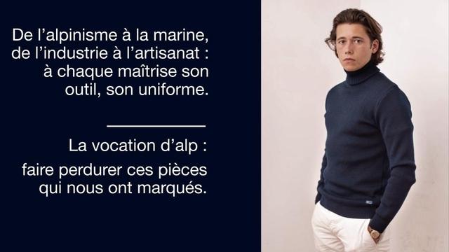 De a la marine, de a I'artisanat : a chaque maitrise son outil, son uniforme. La vocation d'alp : faire perdurer ces pieces qui nous ont marques.