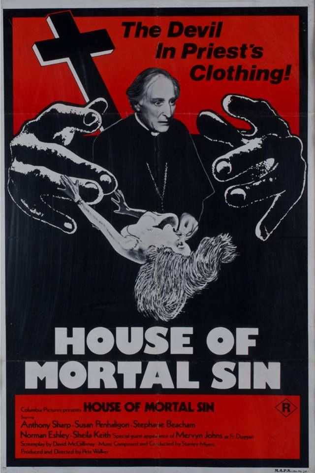The Devil In Priest's HOUSE OF MORTAL SIN HOUSE OF MORTAL SIN R presents Anthony Sharp Susan Penhaligon Beacham Norman Eshley Keith Special of Mervyn Johns F by Composed and by Stanley and by -