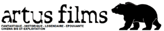 artus films FANTASTIQUE HISTORIQUE CINEMA EXPLOITATION