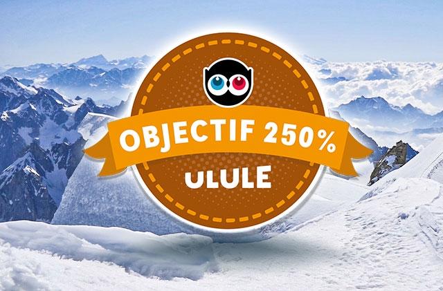 OBJECTIF 250% ULULE