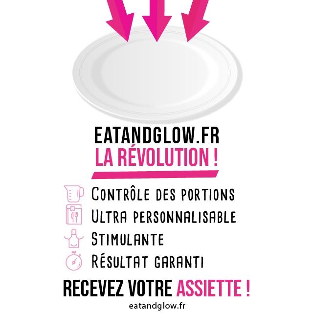 EATANDGLOW.FR LA REVOLUTION ! CONTROLE DES PORTIONS ULTRA PERSONNALISABLE STIMULANTE RESULTAT GARANTI RECEVEZ VOTRE eatandglow.fr