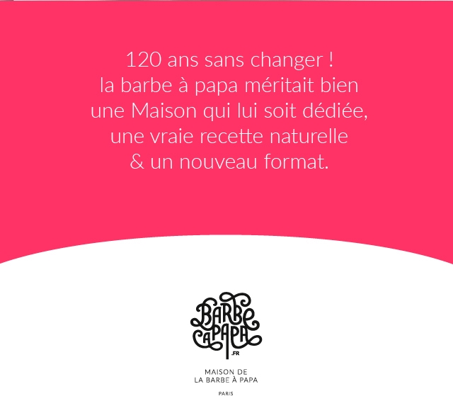 120 ans sans changer la barbe a papa meritait bien une Maison qui lui soit dediee, une vraie recette naturelle & un nouveau format. FR MAISON DE LA BARBE PAPA PARIS
