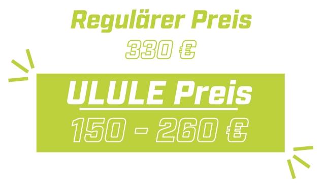 Regulairer Preis \ 330 ULULE Preis 150 260 E