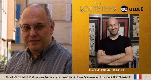 """ULULE Invite 4 : PATRICE LOUINET XAVIER FOURNIER et ses invites VOUS parlent de """" Dave Stevens en France 100% inedit"""