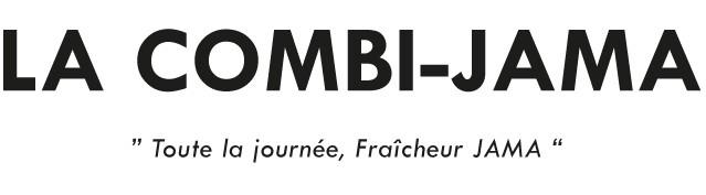 "LA COMBI-JAMA Toute la journee, Fraicheur JAMA """