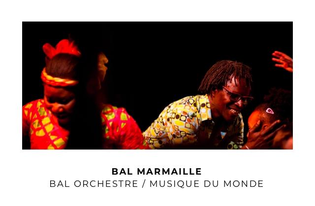 BAL MARMAILLE BAL ORCHESTRE / MUSIQUE DU MONDE
