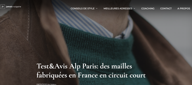 jv jamais vulgaire CONSEILS DE STYLE MEILLEURES ADRESSES COACHING CONTACT A PROPOS Test&Avis Alp Paris: des mailles fabriquees en France en circuit court by Valery