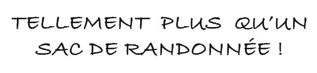TELLEMENT PLUS SAC DE RANDONNEE
