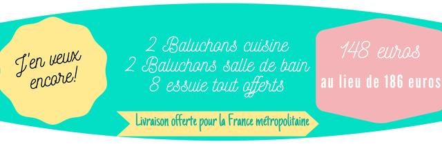 2 Baluchons cuissine 148 eurass 2 Baluchons salle de bain encore. esuie tout offerts au lieu de 186 euros Livraison offerte pour la France metropolitaine