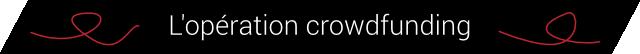 L'operation crowdfunding