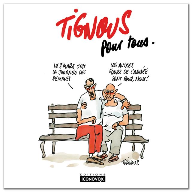 Couverture du livre Tignous pour tous de Tignous