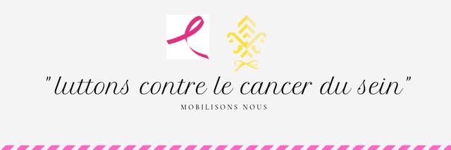 Luttons contre le Cancer du sein, mobilisons-nous