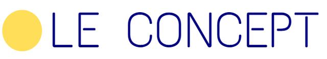 LE - CONCEPT