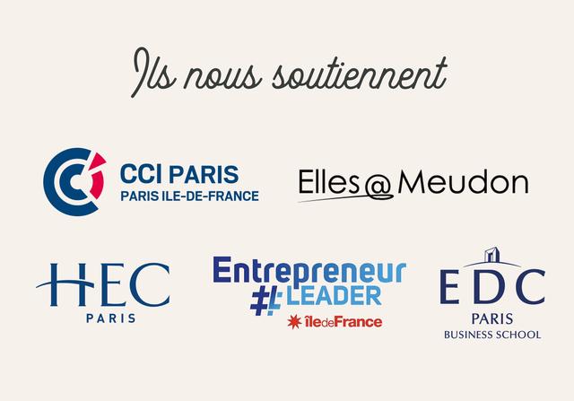 s nous soutiennent CCI PARIS ElleS Meudon PARIS ILE-DE-FRANCE HEC Entrepreneur # EADER E EDC PARI S iledeFrance PARIS BUSINESS SCHOOL