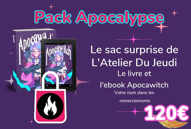 Pack Apocalypse Le sac surprise de 'Atelier Jeudi Le livre et I'ebook Apocawitch Votre nom dans les remerciements