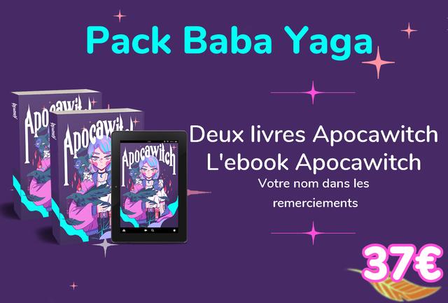 Pack Baba Yaga Deux livres Apocawitch L'ebook Apocawitch Votre nom dans les remerciements