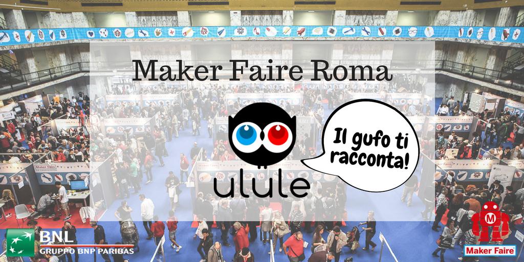 Tutto sulla Maker Faire Rome