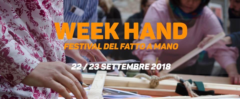 Diamo il benvenuto al Week Hand Festival!