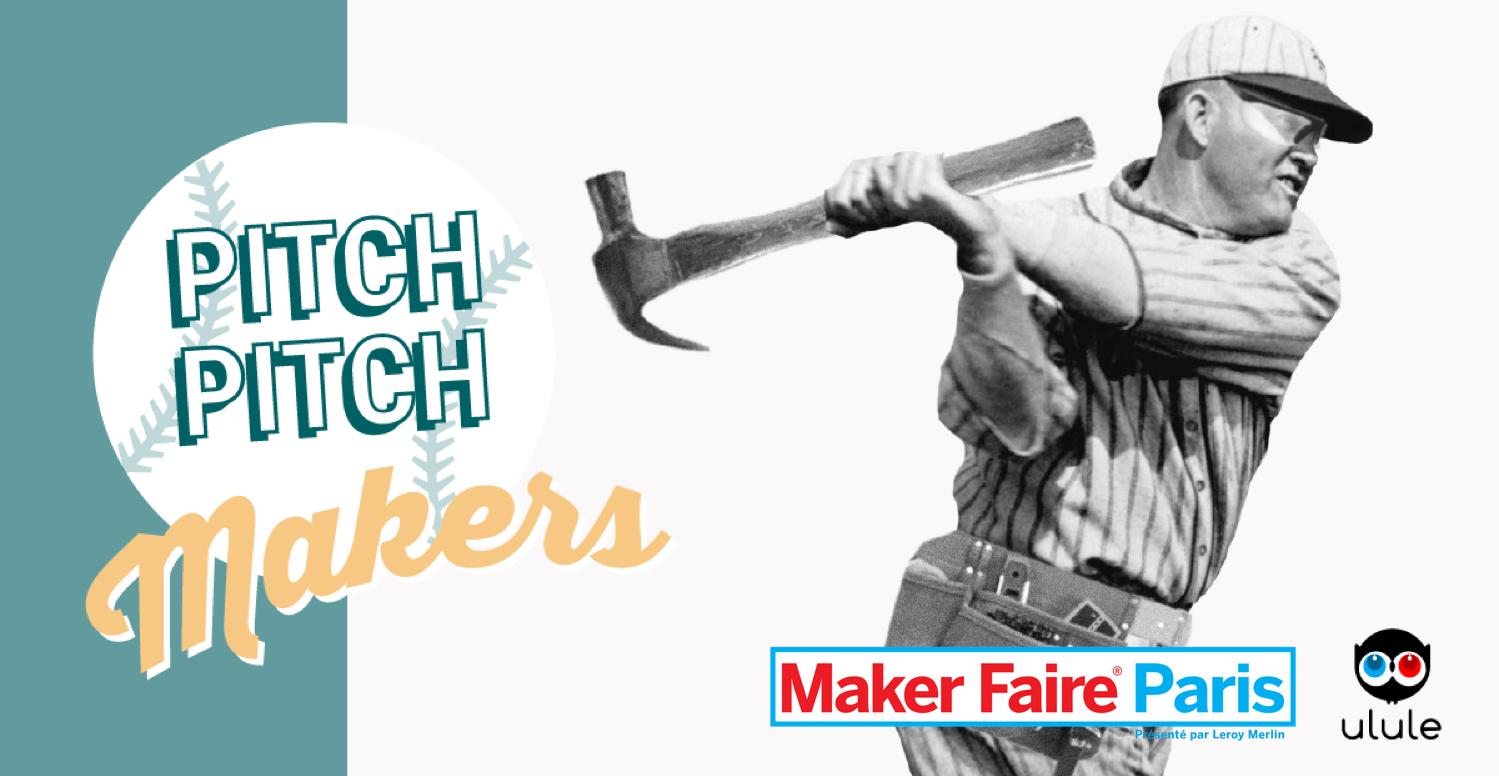 Appel à projet Ulule x Maker Faire Paris 2019